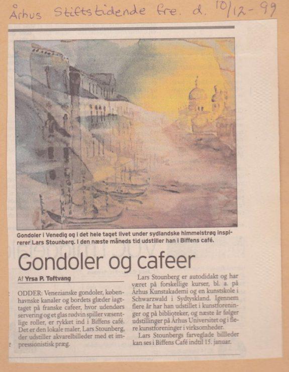 Gondoler og Cafeer udstilling Biffen Odder Lars Stounberg - Aarhus Stiftstidende fredag den 10. december 1999