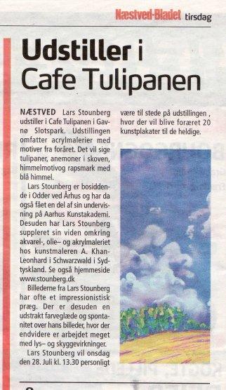 Næstved-Bladet   tirsdag 27. juli 2010 Omtale af maleriudstilling på Gavnø Slot i Cafe Tulipanen juli måned 2010